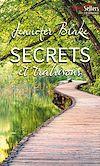 Télécharger le livre :  Secrets et trahisons