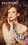Télécharger le livre :  Charmée par le baron