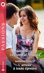 Download this eBook Le secret d'Amanda - L'amour à toute épreuve