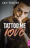 Télécharger le livre :  Tattoo Me Love