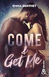 Télécharger le livre :  Come & Get Me