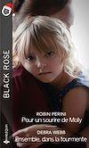 Télécharger le livre :  Pour un sourire de Molly - Ensemble, dans la tourmente