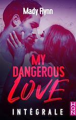 Download this eBook My Dangerous Love