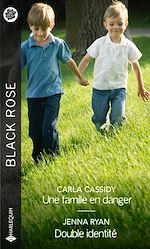 Download this eBook Une famille en danger - Double identité