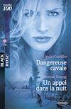 Télécharger le livre :  Dangereuse cavale - Un appel dans la nuit (Harlequin Black Rose)