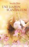 Télécharger le livre :  Une liaison scandaleuse
