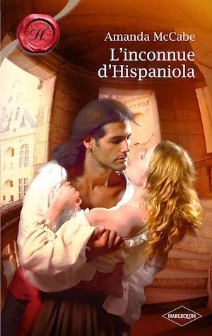 Renaissance Trilogy - tome 3 : L'inconnue d'Hispaniola d'Amanda McCabe 9782280813068_w300