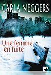 Télécharger le livre :  Une femme en fuite (Mira)