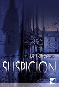 Téléchargez le livre :  Suspicion (Harlequin Mira)