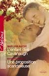 Télécharger le livre :  L'enfant des Cavanaugh - Une proposition scandaleuse (Harlequin Passions)