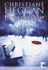 Télécharger le livre :  Par une nuit d'hiver (Harlequin Mira)