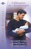 Télécharger le livre :  Célibataires... et bientôt papas (Harlequin Edition Spéciale)