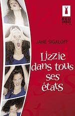 Download this eBook Lizzie dans tous ses états (Harlequin Red Dress Ink)