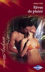 Télécharger le livre : Rêves de plaisir (Harlequin Audace)