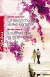Télécharger le livre :  La revanche de Blake Fortune - Il suffirait que tu m'aimes (Harlequin Passions)