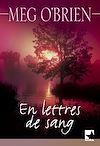 Télécharger le livre :  En lettres de sang (Harlequin Mira)