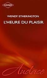 Télécharger le livre : L'heure du plaisir (Harlequin Audace)