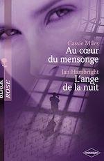 Téléchargez le livre :  Au coeur du mensonge - L'ange de la nuit (Harlequin Black Rose)