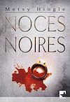 Télécharger le livre :  Noces noires (Harlequin Mira)