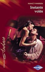 Tlchargez le livre :  Instants vols (Harlequin Audace)