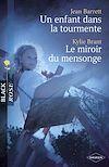 Télécharger le livre :  Un enfant dans la tourmente - Le miroir du mensonge (Harlequin Black Rose)