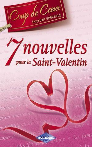 7 nouvelles pour la St-Valentin (Coup de Coeur 2009) - J. Porter, L. Fielding, C. Cassidy, L. Darcy, C. Green, D. Castell, M. Ferrarella  9782280848770_w300