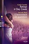 Télécharger le livre :  Retour à Clay Creek - L'innocence en question (Harlequin Black Rose)