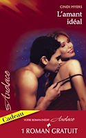 Télécharger le livre : L'amant idéal - Indécente proposition (Harlequin Audace)