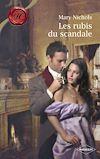 Télécharger le livre :  Les rubis du scandale (Harlequin Les Historiques)