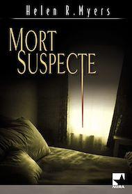 Téléchargez le livre :  Mort suspecte (Harlequin Mira)