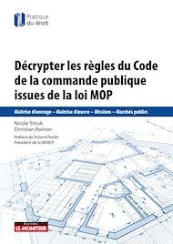 Téléchargez le livre :  Décrypter les règles de la commande publique issues de la loi MOP