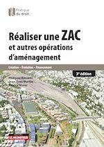 Download this eBook Réaliser une ZAC et autres opérations d'aménagement