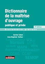 Download this eBook Dictionnaire de la maîtrise d'ouvrage publique et privée