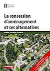 Télécharger le livre :  La Concession d'aménagement et ses alternatives