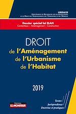 Download this eBook Droit de l'Aménagement, de l'Urbanisme, de l'Habitat - 2019