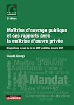Download this eBook Maîtrise d ouvrage publique et ses rapports avec la maîtrise d'oe  uvre privée