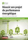 Télécharger le livre :  Réussir son projet de performance énergétique