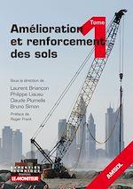 Téléchargez le livre :  Amélioration et renforcement des sols - Tome 1