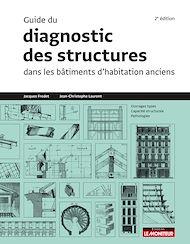 Téléchargez le livre :  Guide du diagnostic des structures dans les bâtiments anciens
