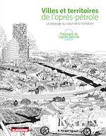 Download this eBook Villes et territoires de l'après-pétrole