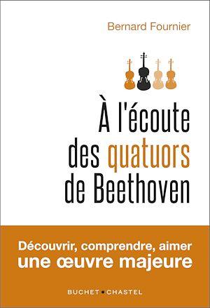 Téléchargez le livre :  A l'écoute des quatuors de Beethoven