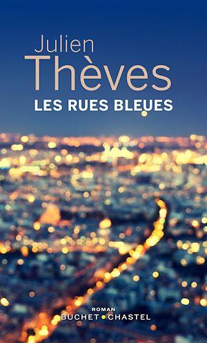 Téléchargez le livre :  Les Rues bleues