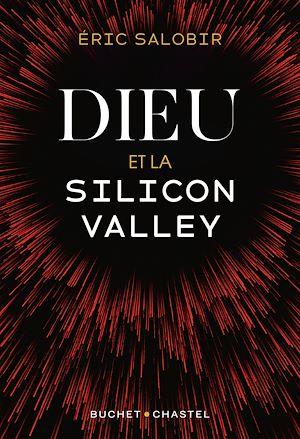 Téléchargez le livre :  Dieu et la Silicon Valley