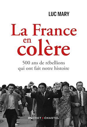 Téléchargez le livre :  La France en colère