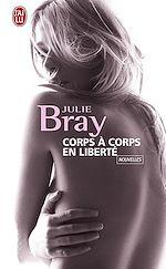 Téléchargez le livre :  Corps à corps en liberté
