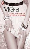 Télécharger le livre :  Sexe, vignes et blonde platine