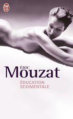 Téléchargez le livre :  Éducation seximentale