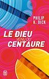 Télécharger le livre :  Le dieu venu du centaure