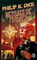 Téléchargez le livre :  Message de Frolix 8