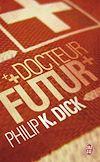 Télécharger le livre :  Docteur Futur
